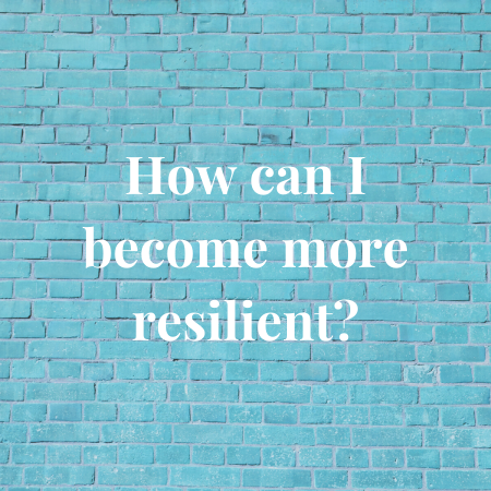 how can i become more resilient?
